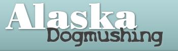 Alaska Dogmushing – Schlittenhunderennen in Alaska